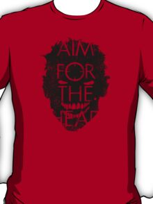 Zombie advice - AIM FOR THE HEAD T-Shirt
