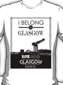 I belong to Glasgow T-Shirt