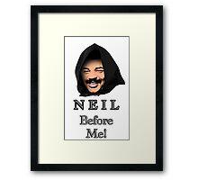 Neil Degrasse Tyson (Neil Before Me!) Framed Print
