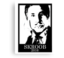 Skroob for President Canvas Print