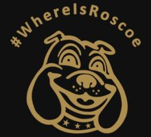 #WhereIsRoscoe (Black & Gold) by Tom Clancy