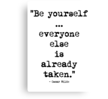 Oscar Wilde Be Yourself Canvas Print
