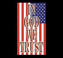 America; In God we trust; USA; American official motto & flag by TOM HILL - Designer