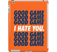 Broncos Good Game I Hate You iPad Case/Skin