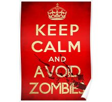 Keep calm and avoid zombies (vintage) Poster