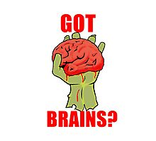 Got Brains? by Eyere