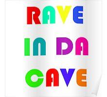 Rave In Da Cave Poster