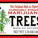 Curiously Strong Marijuana Trees  by kushcoast