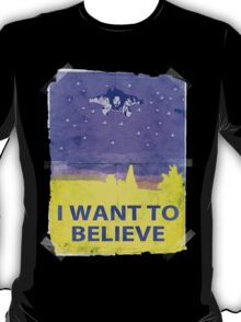 Dude I Want To Believe 14 T-Shirt