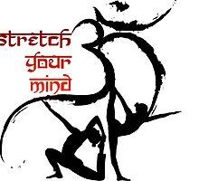 OM Yoga Stretch your mind by ramanandr