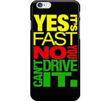 Yes it's fast No you can't drive it (2) iPhone Case/Skin