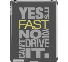 Yes it's fast No you can't drive it (7) iPad Case/Skin