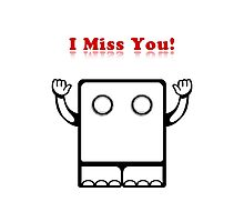 I Miss You (card) Photographic Print