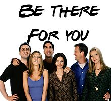 I'll be there for you by Macbuk