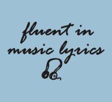 Fluent in music lyrics by 1DxShirtsXLove