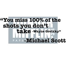 "Wayne Gretzky"" -Michael Scott by gavinpreller"