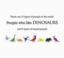 10 Types of People - Dinosaurs Kids Clothes