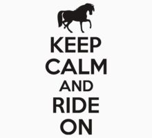 Keep calm and ride on by nektarinchen