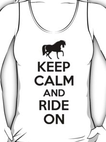 Keep calm and ride on T-Shirt