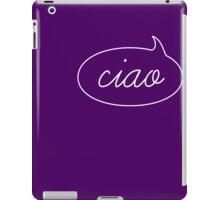 Ciao iPad Case/Skin