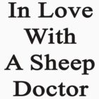 In Love With A Sheep Doctor  by supernova23
