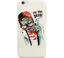 Use your brain iPhone Case/Skin