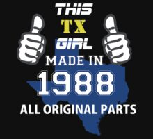 This Texas Girl Made in 1988 by satro