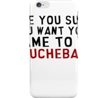 Are you sure you want your name to be Douchebag? iPhone Case/Skin