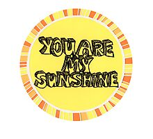 You are my sunshine (circle) by Jodie McCrystal