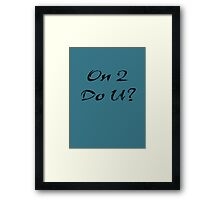 Dance salsa - on two do you? Framed Print