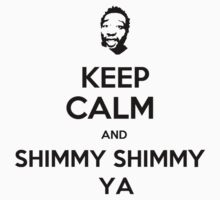 Shimmy Shimmy Ya by KillaUnique