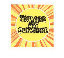 You are my sunshine by Jodie McCrystal