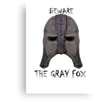 Beware the Gray Fox Canvas Print
