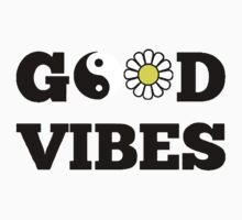 Good Vibes by aerials