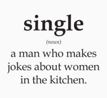 Single: a man who makes jokes about women by nektarinchen