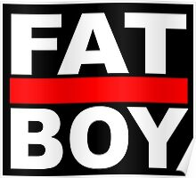 FAT BOY with a black background Poster