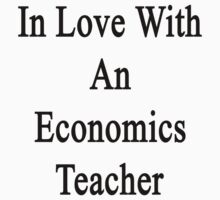 In Love With An Economics Teacher  by supernova23