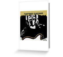 Transformer - Transformer Greeting Card