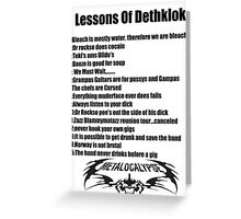 The lessons of Dethklok Greeting Card
