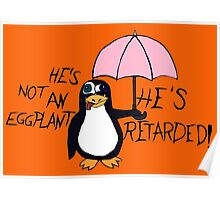 He's not an Eggplant Poster
