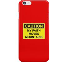 My Faith Moves Mountains iPhone Case/Skin