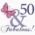 Fabulous 50th Birthday by thepixelgarden