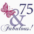 Fabulous 75th Birthday by thepixelgarden