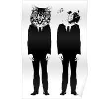 The Cat and Dog Business Men Poster