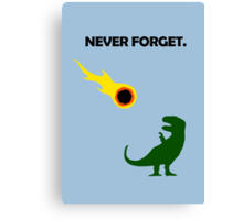 Never Forget (Dinosaurs) Canvas Print