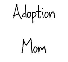Adoption Mom by blueriverpet