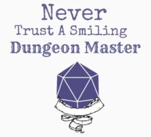 Never Trust A Smiling Dungeon Master Kids Clothes