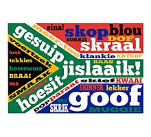 South African slang and colloquialisms  Photographic Print