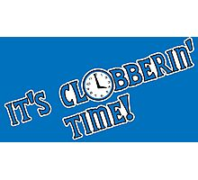 It's Clobberin' Time Photographic Print