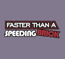 Faster than a speeding BRICK (1) by PlanDesigner